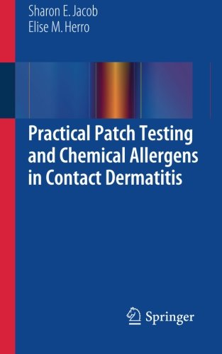 Practical Patch Testing And Chemical Allergens In Contact Dermatitis Epub
