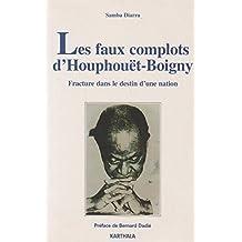 Faux Complots D'Houphouet-Boigny