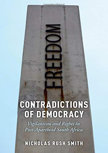 Contradictions of Democracy: Vigilantism and Rights in Post ...