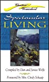 Spectacular Living, Marlene Evans and Jack F. Hyles, 0974519529