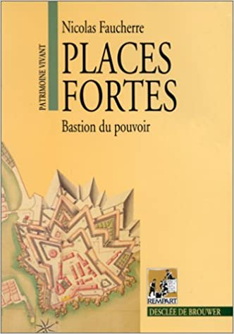 Livres gratuits Places fortes bastion du pouvoir pdf