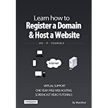 Learn How to Register a Domain and Host a Website: DO - IT - YOURSELF