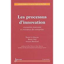 Les Processus d'Innovation: Conception Innovante et Croissance En
