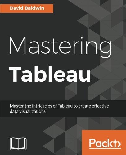Mastering Tableau