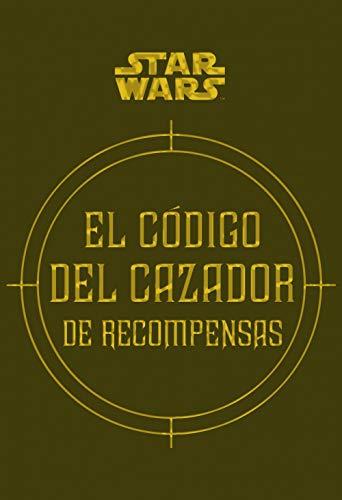 Star Wars El código del cazador de recompensas: 14 (Star Wars Ilustrados) por Daniel Wallace,Ryder Windham,Jason Fry,Traducciones Imposibles, S.L.