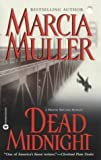 Front cover for the book Dead Midnight by Marcia Muller