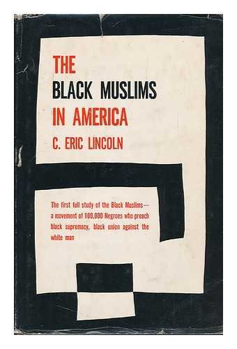 Books : The Black Muslims in America. Foreword by Gordon Allport.
