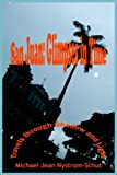 img - for San Juan: Glimpses In Time: (Travels through Shadow and Light) book / textbook / text book