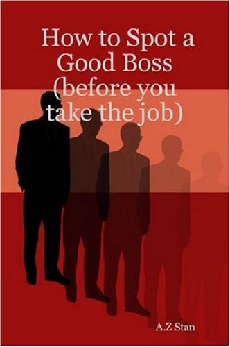 Download How to Spot a Good Boss (before You Take the Job) pdf