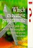Which Executive Programme?, Stuart Crainer, 0273635662