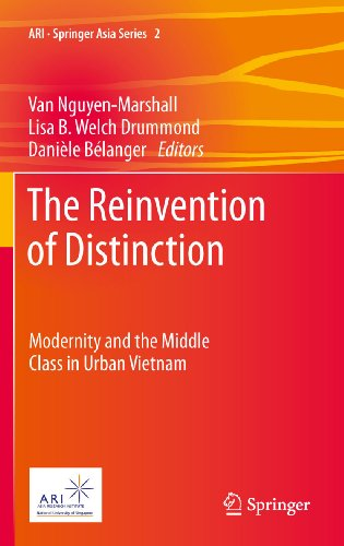 Download The Reinvention of Distinction: Modernity and the Middle Class in Urban Vietnam: 2 (ARI – Springer Asia Series) Pdf