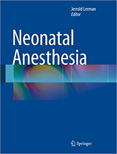 Neonatal anesthesia kindle edition by jerrold lerman professional neonatal anesthesia 2015 edition kindle edition fandeluxe Image collections
