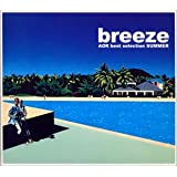 breeze summer~AORベスト・セレクション