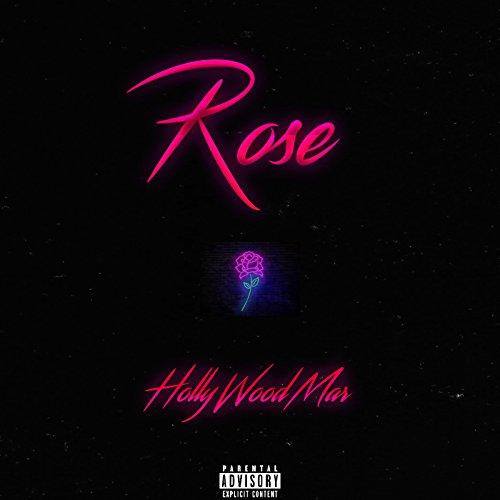 Rose [Explicit] (Rose Del Mar)