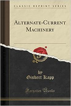 Book Alternate-Current Machinery (Classic Reprint)