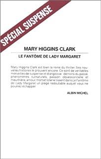 Le fantôme de Lady Margaret, Clark, Mary Higgins