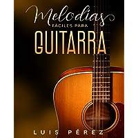 Melodías Fáciles Para Guitarra