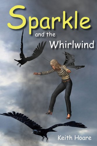 Sparkle and the Whirlwind (Tales from the fairy circle Book 2)