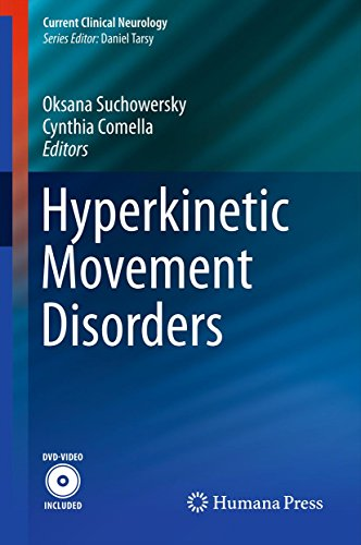 Hyperkinetic Movement Disorders (Current Clinical Neurology)