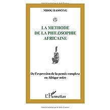 La Methode De La Philosophie Africaine