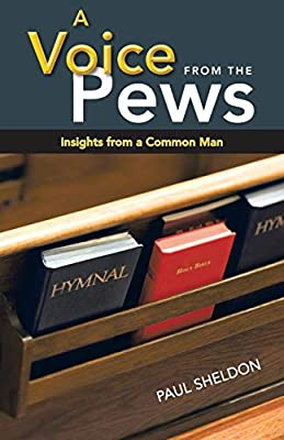 A Voice from the Pews : Insights from a Common Man