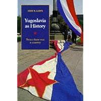 Yugoslavia As History Pb