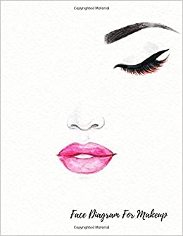 Face diagram for makeup eye make up chart large notebook journals face diagram for makeup eye make up chart large notebook journals for all 9781549833144 amazon books ccuart Gallery
