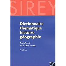 DICTIONNAIRE THÉMATIQUE HISTOIRE GÉOGRAPHIE 7ED.