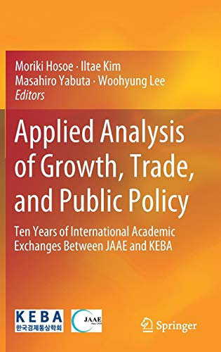 Applied Analysis of Growth, Trade, and Public Policy: Ten Years of International Academic Exchanges Between JAAE and KEBA