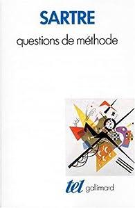 Questions de méthode par Jean-Paul Sartre