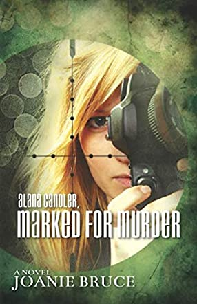 Alana Candler, Marked for Murder