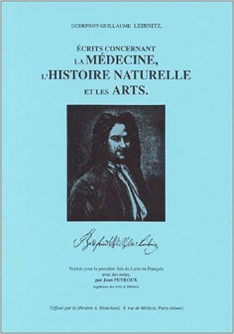 Télécharger en ligne Ecrits concernant la médecine, l'histoire naturelle et les arts pdf, epub ebook