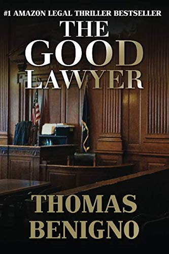 The Good Lawyer: A Novel (The Good Lawyer Series)