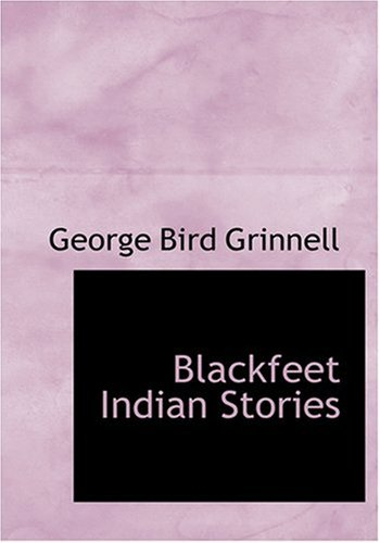 Blackfeet Indian Stories PDF