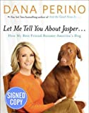 Let Me Tell You about Jasper - Signed / Autographed Copy