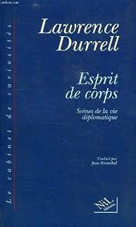 Esprit de corps [1] : Scènes de la vie diplomatique, Durrell, Lawrence