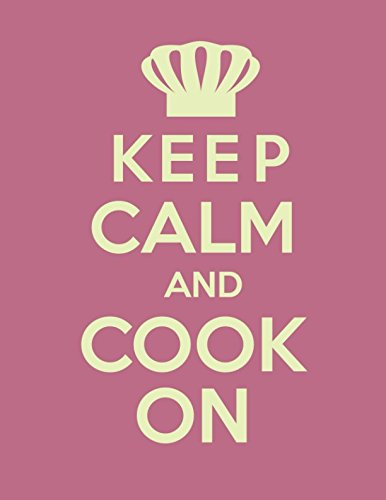 Keep Calm And Cook On  Large Cookbook To Write In
