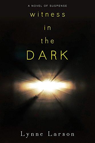 Witness In the Dark by [Larson, Lynne]