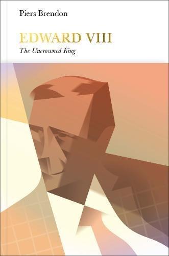 Edward VIII: The Uncrowned King (Penguin Monarchs)