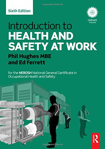 - Introduction to Health and Safety at Work: for the NEBOSH National General Certificate in Occupational Health and Safety