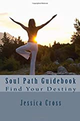 Soul Path Guidebook: Find your Destiny Paperback