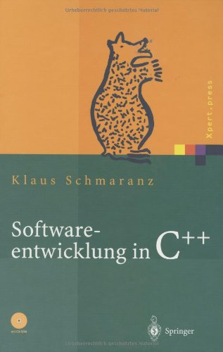 Softwareentwicklung in C++ (inkl. CD-ROM)