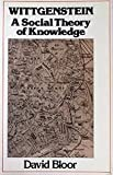 img - for Wittgenstein: A Social Theory of Knowledge book / textbook / text book