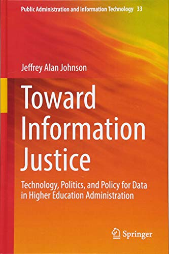 [READ] Toward Information Justice: Technology, Politics, and Policy for Data in Higher Education Administra<br />E.P.U.B