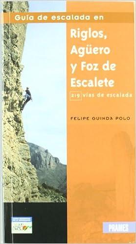 Guía de escalada en riglos, agüero y foz de escalete: Amazon.es
