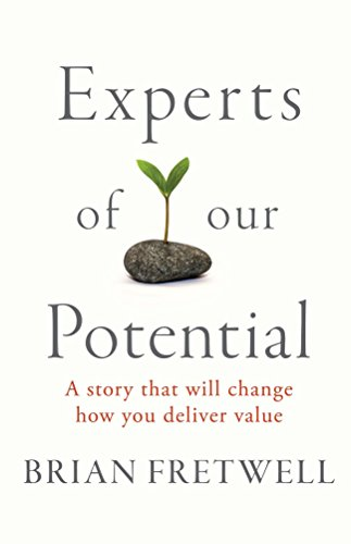 #freebooks – Experts Of Our Potential: A Story That Will Change The Way You Deliver Value – FREE until December 24th