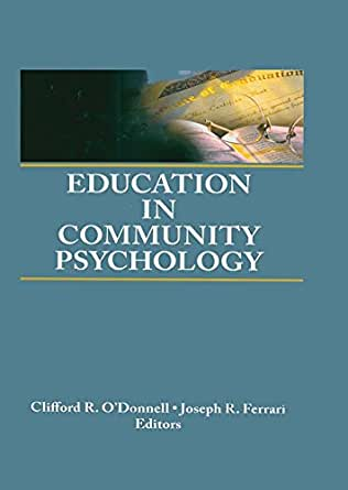 community psychology and public health Community psychology (cp), as a discipline, began in 1965 in swampscott, massachusetts, during a meeting of psychologists discussing training for community mental health this group identified cp to be distinct from clinical psychology and community mental health the original focus was on social .