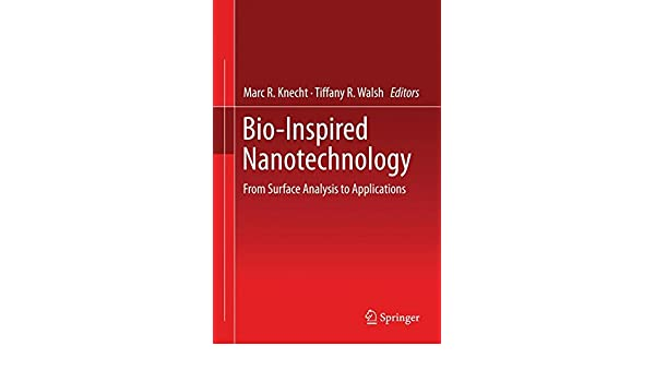 Bio-Inspired Nanotechnology: From Surface Analysis to Applications