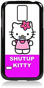 Shutup Kitty - Hard Black Plastic Snap - On Case with Soft Black Rubber LiningGalaxy s5 i9600 - Great Quality! by icecream design