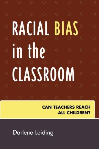 Racial Bias In The Classroom: Can Teachers Reach All Children? (Innovations In Education)